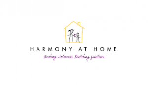 Harmony at Home, Ending Violence. Building Families