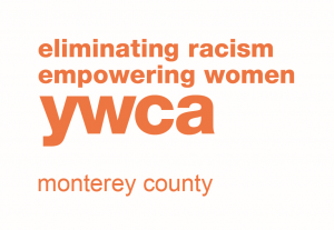 Eliminating Racism, Empowering Women, YWCA Monterey County